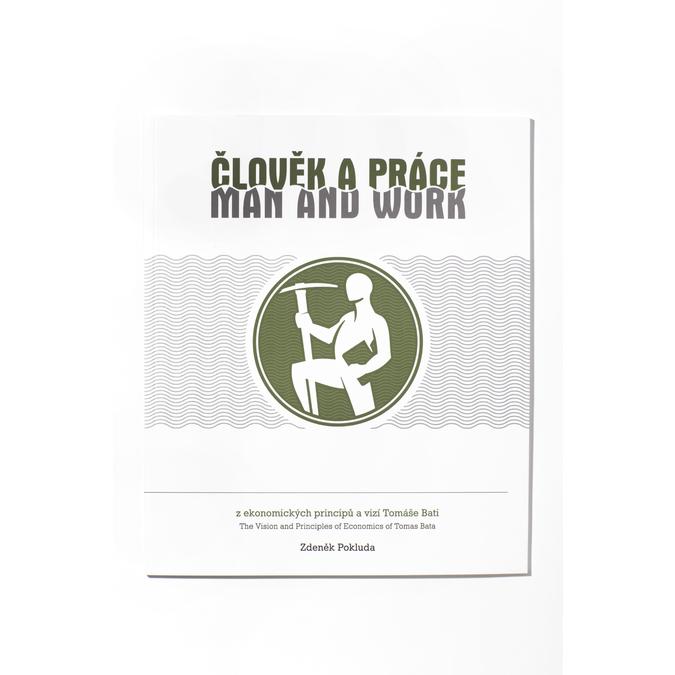 Člověk a práce – z ekonomických principů a vizí Tomáše Bati bata, vícebarevné, 900-0995 - 13